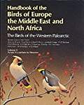Handbook of the Birds of Europe, the Middle East and North Africa: The Birds of the Western Palearctic : Tyrant Flycatchers to Thrushes