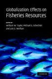 Globalization: Effects on Fisheries Resources