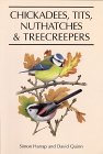 Chickadees, Tits, Nuthatches  Treecreepers