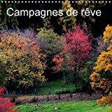 Campagnes de Reve 2016: &  Tout Bien Considere, Il y a Deux Sortes d'Hommes dans le Monde : Ceux Qui Restent chez Eux, et les Autres. &  (Rudyard Kipling)