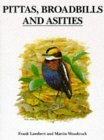 Pittas, Broadbills and Asities