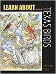 Learn About Texas Birds: A Learning and Activity Book