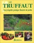 Le Truffaut, nouvelle édition