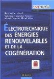 Electrotechnique des énergies renouvelables et de la cogénération