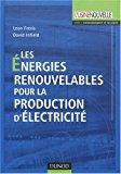 Les énergies renouvelables pour la production d'électricité