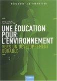 Une éducation pour l'environnement : Vers un développement durable