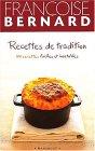 Recettes de tradition. : 100 recettes faciles et inratables
