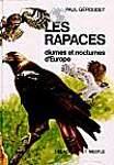 LES RAPACES DIURNES ET NOCTURNES D'EUROPE