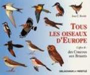 Tous les oiseaux d'Europe, Coffret B: Des Coucous aux Bruants - Jean C. Roché