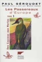 Les passereaux d'Europe, tome 1