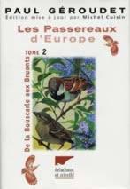 Les passereaux d'Europe, tome 2
