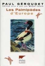 LES PALMIPEDES D'EUROPE. 4ème édition