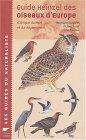 Guide Heinzel des oiseaux d'Europe : D'Afrique du Nord et du Moyen-Orient