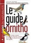 Le guide Ornitho : Le guide le plus complet des oiseaux d'Europe, d'Afrique du Nord et du Moyen-Orient : 900 espèces - Lars Svensson