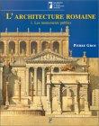L'architecture romaine, du début du III siecle av. jc a la fin haut-empire. t1 les monuments publics