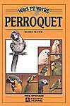 Vous et votre perroquet