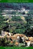 L'évaluation du paysage : une utopie nécessaire ?