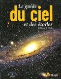 Le guide du ciel et des étoiles