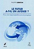 Le futur a-t-il un avenir ?