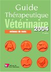 Guide th�rapeutique v�t�rinaire : Animaux de rente