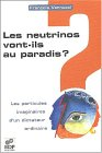 Les neutrinos vont-ils au paradis ? Particules imaginaires d'un dictateur