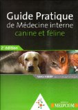 Guide pratique de médecine interne canine et féline