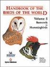 Handbook of the Birds of the World: Barn Owls to Hummingbirds