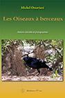 Les oiseaux à berceaux de Michel Ottaviani